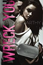 Wreck You (Wrecked #1) by Abby McCarthy