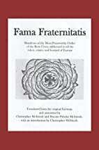 Fama Fraternitatis (engl): Manifesto of the…