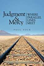 Judgment and Mercy: Where Parallel Lines…