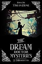 Dream Home: Dreams, Book 7 (Volume 7) by…