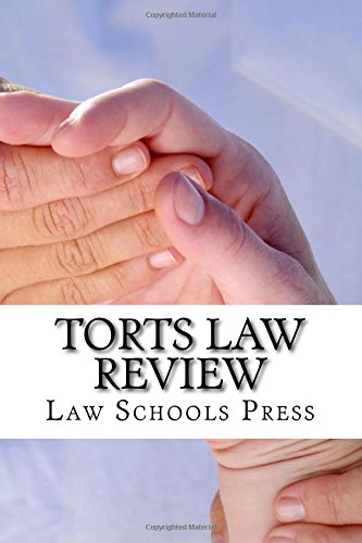 torts-law-review-mbe-answers-to-the-top-mbe-questions-most-frequently-asked-in-top-law-schools