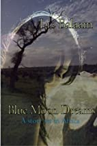Blue Moon Dreams: A Story Set in Africa by…