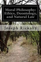Moral Philosophy: Ethics, Deontology, and…