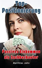 Top-Positionierung: Passives Einkommen als…