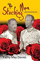 The Stocking Men by Kathy May Davies