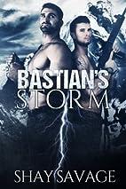 Bastian's Storm (Surviving Raine, #2) by…