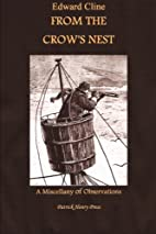 From The Crow's Nest: A Miscellany of…