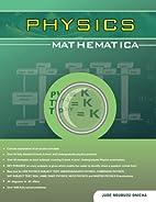 Physics Mathematica by Jude Ndubuisi Onicha