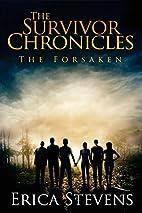 The Survivor Chronicles: The Forsaken by…