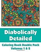 Diabolically Detailed Coloring Book Double…