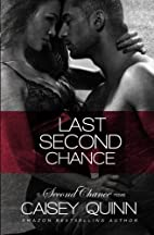 Last Second Chance (Second Chance, #1) by…