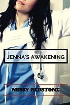 Jenna's Awakening (Dr. Jenna Harper Series)…