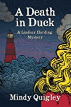 A Death in Duck: Lindsay Harding Cozy…