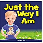 Just The Way I Am: How to Build Self…