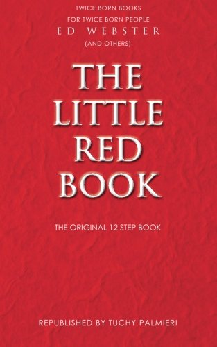 the-little-red-book-the-original-12-step-book