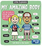 Little Explorers: My Amazing Body by Ruth…