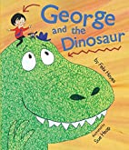 George and the Dinosaur by Felix Hayes