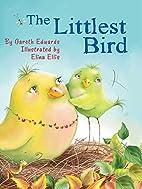 The Littlest Bird by Gareth Edwards