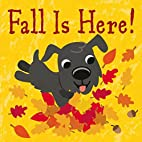 Fall Is Here! by Frankie Jones