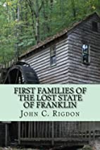 First Families of the Lost State of Franklin…