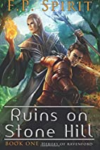 The Ruins on Stone Hill (Heroes of…