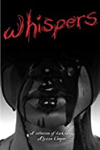 Whispers: A Collection of Dark Tales by…