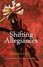 Shifting Allegiances: A Nigerian's story of…
