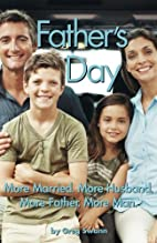 Father's Day: More Married. More…