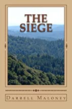 The Siege (Final Dawn #4) by Darrell Maloney
