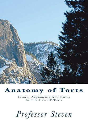 anatomy-of-torts-issues-arguments-and-rules-in-the-law-of-torts