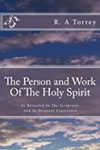 The Person and Work Of The Holy Spirit: As…