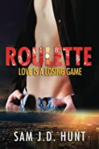 Roulette: Love Is A Losing Game (The Thomas…