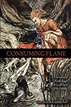 Consuming Flame: A Devotional Anthology for…