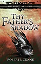 Thy Father's Shadow (The Sanctuary Series…