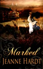 Marked (River Romance) (Volume 1) by Jeanne…