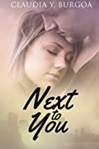 Next To You (Life) (Volume 2) by Claudia Y.…