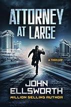 Attorney at Large by John Ellsworth
