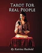 Tarot For Real People by Katrina Rasbold
