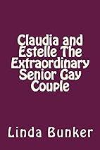Claudia and Estelle The Extraordinary Senior…