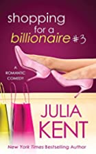 Shopping for a Billionaire 3 (Shopping for a…