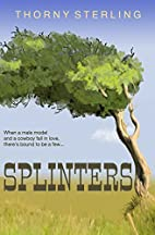 Splinters by Thorny Sterling