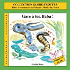 Gare à toi, Baba !: Rimes et Assonances en…