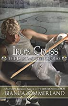 Iron Cross by Bianca Sommerland