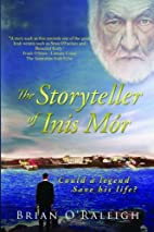 The Storyteller of Inis Mor: Could a legend…