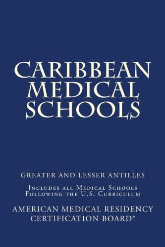 caribbean-medical-schools-greater-and-lesser-antilles-includes-all-medical-schools-following-the-us-curriculum