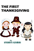 The First Thanksgiving: The Mayflower,…