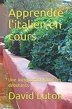 Apprendre l'italien en cours: Une…