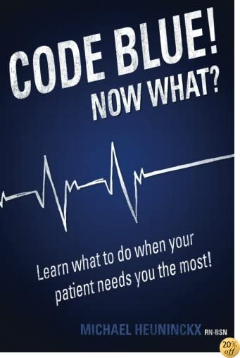 Code Blue! Now What?: Learn what to do when your patient needs you the most!