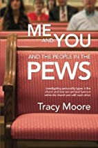 Me and You and the People in the Pews by…