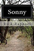 Sonny by Rick Raphael